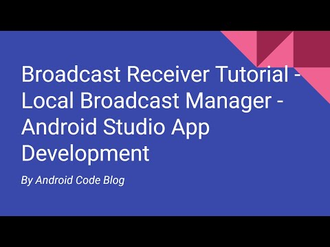 Broadcast Receiver Tutorial - Local Broadcast Manager - Android Studio  Tutorial (Hindi)