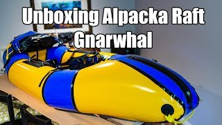 Unboxing Alpacka Gnarwhal Self Bailer and White Water Deck