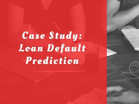 Case Study: Loan Default Prediction | Loan Default Prediction Tools and Technology