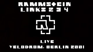 Rammstein - Links 2 3 4 (Velodrom, Berlin 2001)