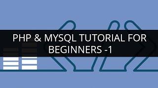 PHP & MySQL Tutorial