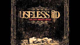 USELESS ID Lost Broken Bones [full album]
