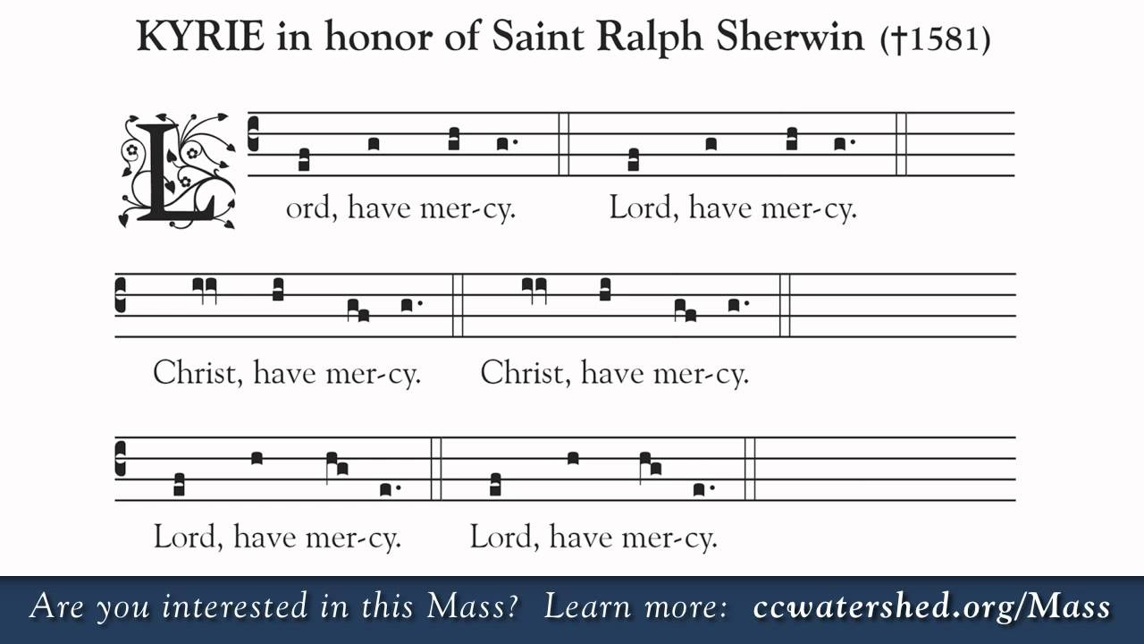 New ICEL Translation of the Roman Missal • Kyrie (Lord Have Mercy)