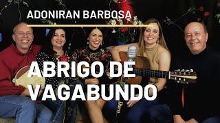 Abrigo de Vagabundo - Adoniran Barbosa