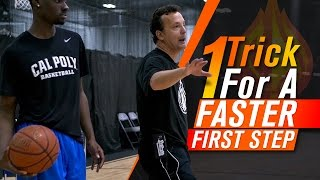 Basketball Moves: 1 Easy Trick For A FASTER FIRST STEP with Coach Nick