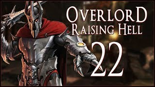 DISOBEDIENT MINIONS - Overlord: Raising Hell - Ep.22!