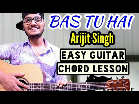 Bas tu hai - Arijit singh - easy guitar chord lesson, begginer guitar tutorial, guitar cover
