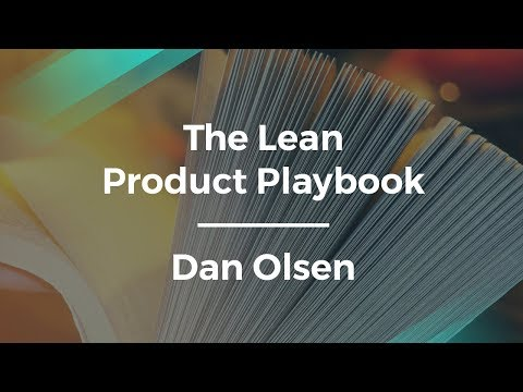 The Lean Product Playbook with Author Dan Olsen