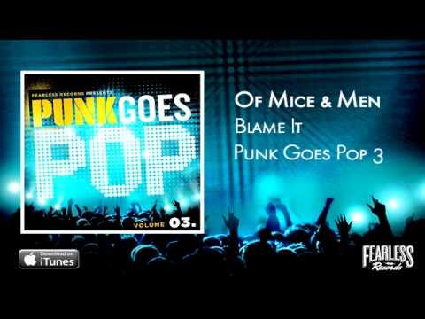 Of Mice & Men  Blame It Punk Goes Pop 3