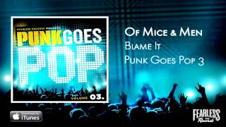 Of Mice & Men - Blame It (Punk Goes Pop 3)