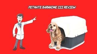 Dog Houses For Sale ★ Petmate BarnHome III Dog House Review