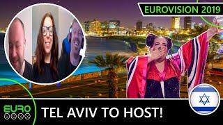 TEL AVIV TO HOST EUROVISION 2019! (REACTION)
