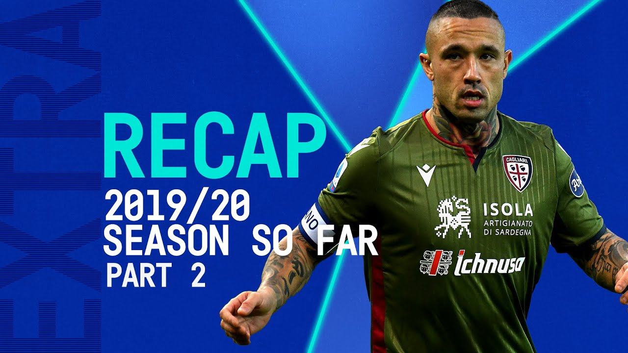 Serie A TIM 2019/20: The Season So Far | November, December | Serie A TIM Extra