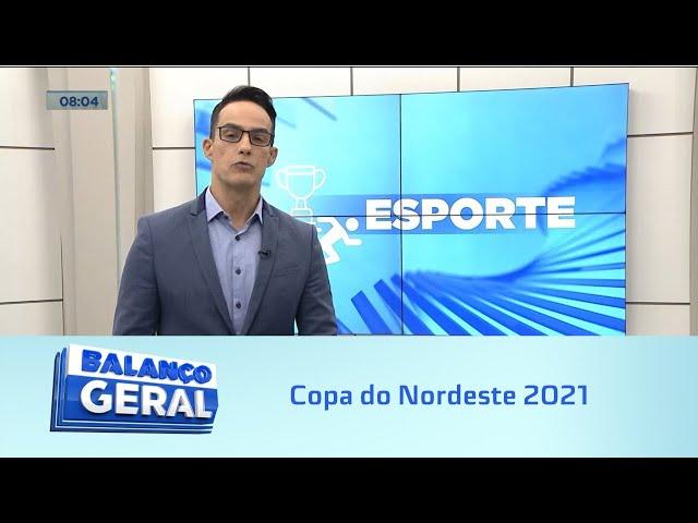 Futebol: Copa do Nordeste 2021