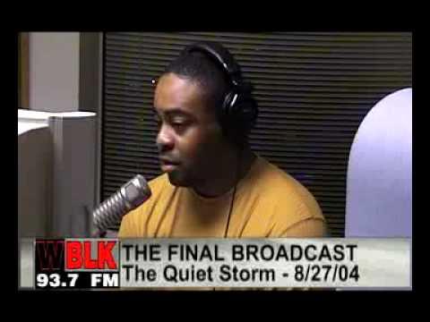Doug Ruffins Final Broadcast on 937 WBLK FM August 27, 2004