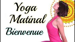 Yoga du Matin (ou pas!) - Bienvenue à Soi | avec Ariane