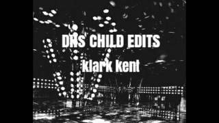 DHs CHILD is new unit Of klark kent.KLarkkent is japanese dj YASUO ...