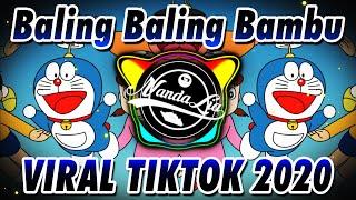 Download DJ VIRAL TIKTOK DORAEMON BALING BALING BAMBU FULL BASS 🎶 DJ TIK TOK TERBARU 2020