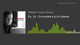 Ep. 14 - Entrevista a Julia Salazar