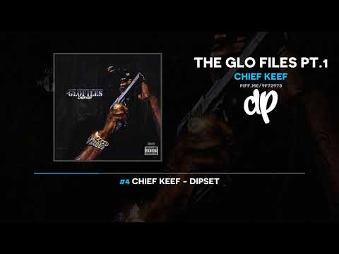 Chief Keef - The Glo Files Pt.1 (FULL MIXTAPE)
