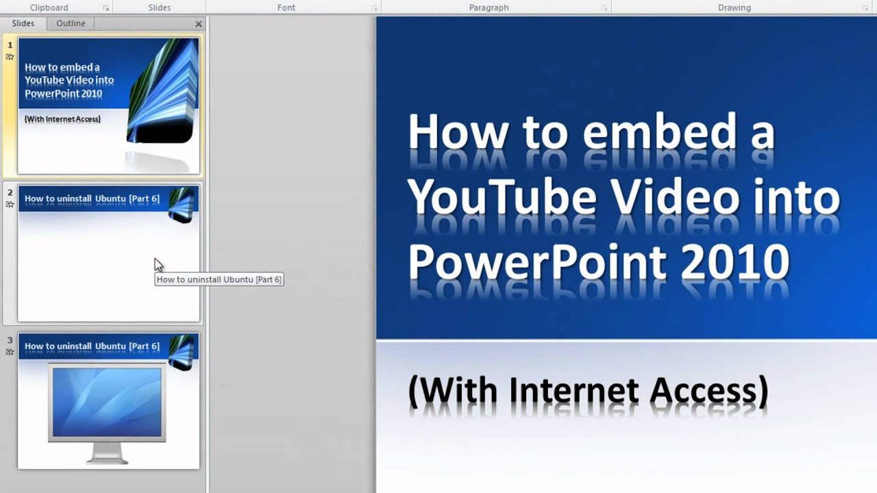 How to embed a YouTube video into PowerPoint 2010 (Internet Access ...