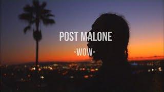 Post Malone  - Wow - Sub Español + Letra en Ingles