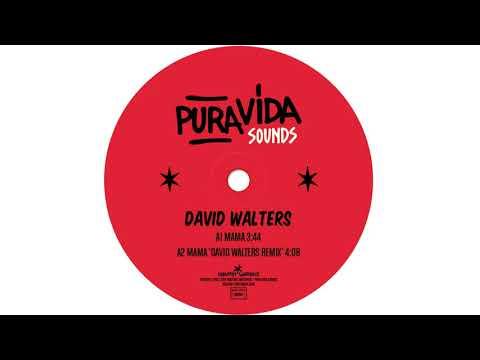 David Walters - Mama (David Walters Remix) Official Audio