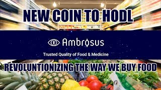 AMB Ambrosus, an extraordinary new take on the food industry