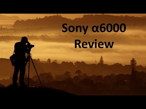 Sony α6000 Camera Review   Tech Review's by Sammy P