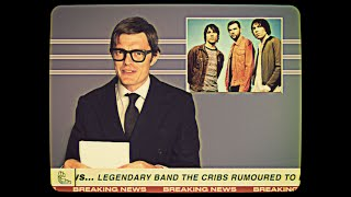 The Cribs -  Running Into You