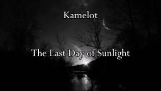 Kamelot - The Last Day of Sunlight (Lyrics)