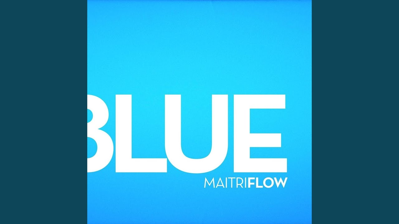 Blue (Maitri Flow)