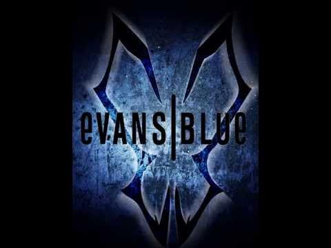 Evans Blue - Evans Blue [Full Album]