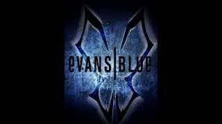 Evans Blue - Evans Blue [Full Album]