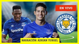 EVERTON  vs LEICESTER CITY  en VIVO | Everton hoy