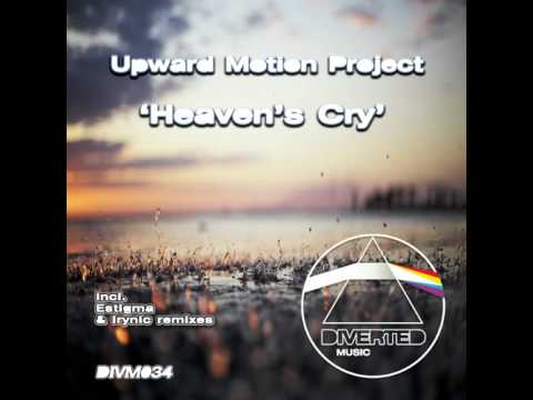 Upward Motion Project - Heaven's Cry (Estigma Remix) [DIVM034]