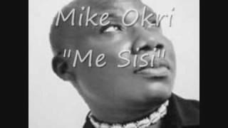 """Mike Okri """"Mi Sisi"""""""