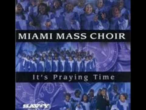 It Is For Me by the Miami Mass Choir