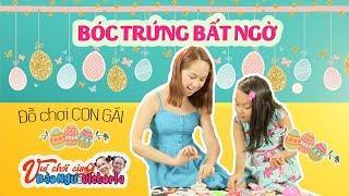 Bé Bào Ngư và Victoria - Khám phá trứng SOCOLA nhiều màu sắc và bí mật  những trò chơi bất ngờ ..