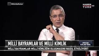 Akılda Kalan Özel - 19 Mayıs 2017 (Mustafa Çalık)