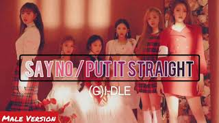 MALE VERSION   Say No / Put It Straight - (G)I-DLE