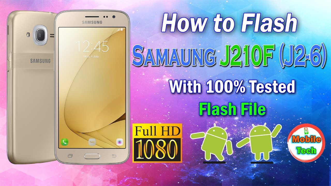 Samsung J210F Flash | How To Flash Samsung J2-6 | 100% Tested | #1 Solution  | Mobile Tech