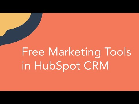 Free Marketing Tools in HubSpot CRM