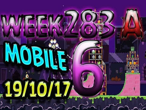 Angry Birds Friends Tournament Level 6 Week 283-A  MOBILE Highscore POWER-UP walkthrough