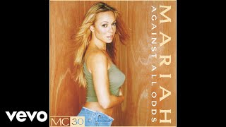 Mariah Carey - Against All Odds (Take A Look at Me Now) (Mariah Only - Official Audio)