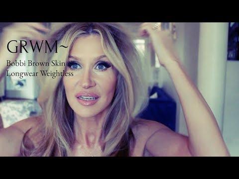 GRWM~ Bobbi Brown Skin Longwear Weightless