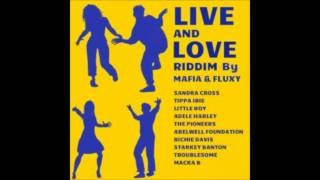 macka b - reggae lives on (live and love riddim)