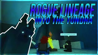 ROGUE LINEAGE EXPLORING THE TUNDRA IN ROBLOX ROGUE LINEAGE