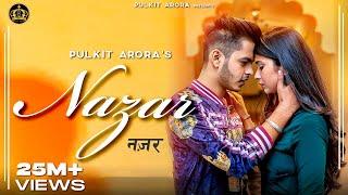 Download Nazar (Full song) | Pulkit Arora | Latest Haryanvi Song Haryanvi 2019