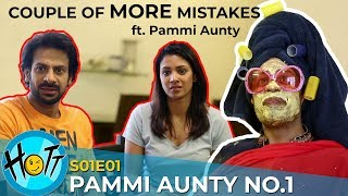 Pammi Aunty No.1 | Couple of MORE Mistakes | S01E01 | Karan Veer Mehra | Barkha Sengupta |Ssumier